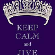 Keep Calm And Jive Diamond Tiara Deep Purple  Art Print
