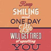 Keep Smiling Art Print