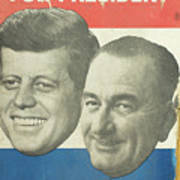 Kennedy For President Johnson For Vice President Art Print