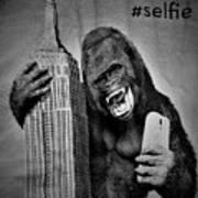 King Kong Selfie B W  Art Print