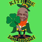 Kith Me I'm Irith Funny Novelty Mike Tyson Inspired Design For St Patrick's Day Art Print