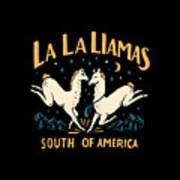La La Llamas Art Print