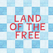 Land Of The Free Art Print by Linda Woods