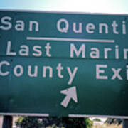 Last Marin County Exit Art Print