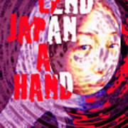 Lend Japan A Hand Art Print