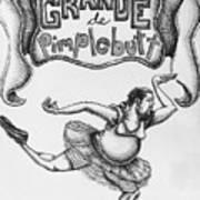 Les Grande De Pimplebutt Art Print