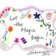 Let The Magic Begin Art Print