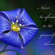 Let Yourself Bloom Art Print