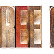 Leterpress Wood Blocks Spelling Life Free Or Die Art Print