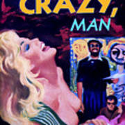 Like Crazy Man Art Print