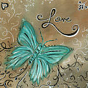 Live And Love Butterfly By Madart Art Print