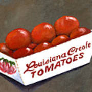 Louisiana Creole Tomatoes Art Print