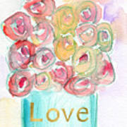 Love And Roses- Art By Linda Woods Art Print