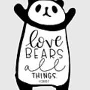 Love Bears All Things Art Print