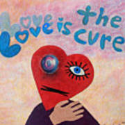Love Is The Cure Art Print