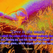 Love Is The Music Art Print