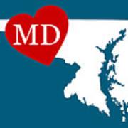 Love Maryland White Art Print