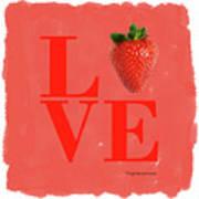 Love Strawberry Art Print