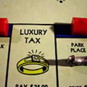 Luxury Tax Art Print