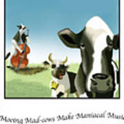 Mooing Mad Cows Art Print