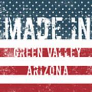 Made In Green Valley, Arizona Art Print