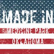 Made In Medicine Park, Oklahoma Art Print