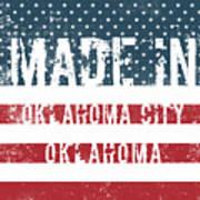 Made In Oklahoma City, Oklahoma Art Print