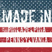 Made In Philadelphia, Pennsylvania Art Print