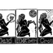 Maid, Mother, Crone Art Print