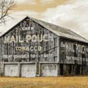 Mail Pouch Barn - Us 30 #3 Art Print