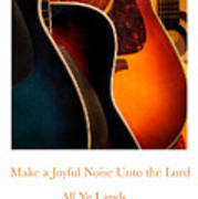 Make A Joyful Noise Art Print