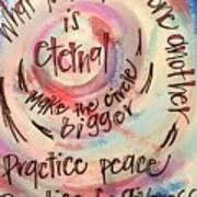 Make The Circle Bigger Art Print