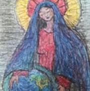 Mary, Queen Of Heaven, Queen Of Earth Art Print