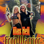Max Hell Frog Warrior Print by The Scott Shaw Poster Gallery