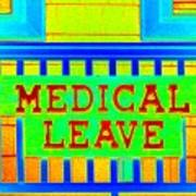 Medical Leave Art Art Print