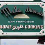 Mel's Drive-in Diner Sign In San Francisco - 5d18015 Art Print by Wingsdomain Art and Photography