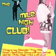 Mile High Club Art Print