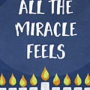 Miracle Feels- Hanukkah Art By Linda Woods Art Print