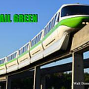 Monorail Green Wdwrf Art Print