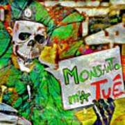 Monsanto Killed Me Art Print