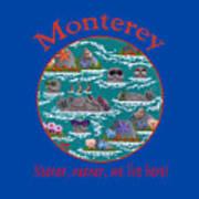 Monterey Neener Art Print