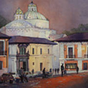 Morning In The Plaza- Quito, Ecuador Art Print