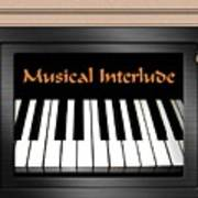 Musical Interlude Art Print