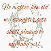 My Daughter - My Baby Girl 2 Art Print