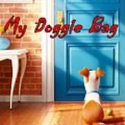 My Doggie Bag  Art Print