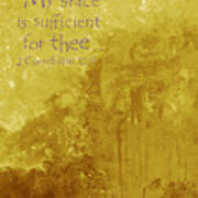 My Grace Is Sufficient Art Print