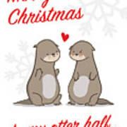 My Otter Half Art Print
