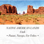 Native American Land, Monument Valley, Navajo Tribal Park Art Print