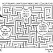 Navigate the Trump legal defense Art Print