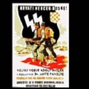 Nazi Allies Anti Soviet Propaganda Poster Circa 1942 Color Added 2016 Art Print